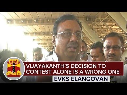Vijayakanths-decision-to-contest-alone-is-a-wrong-one-13-03-2016