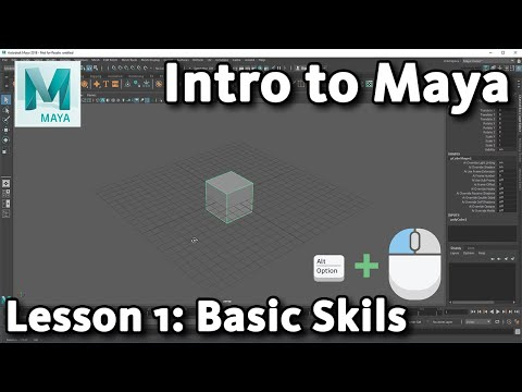 Intro to Maya: Lesson 1 / 10 - Basic Skills