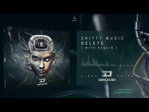 Delete and Regain - Shitty Music (Alpha Omega) (видео)