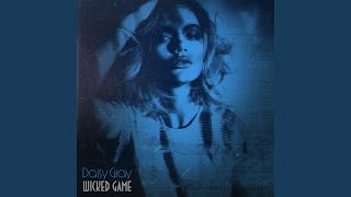 Daisy gray Wicked game Music