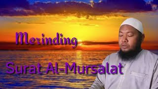 Murottal Al Quran Paling Merdu Surat Al-Mursalat Ustadz Abdul Qodir