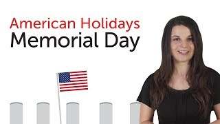 Learn American Holidays - Memorial Day