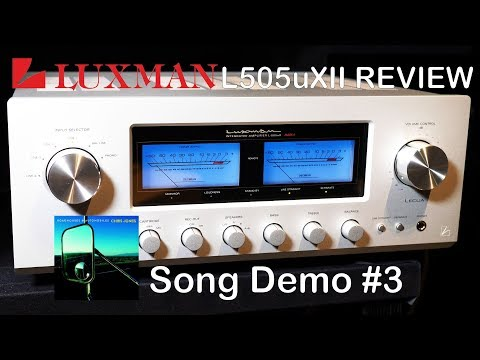 Luxman L505uXII Integrated HiFi Amplifier Review Song Demo #3 + Chord Qutest KEF Reference JPlay