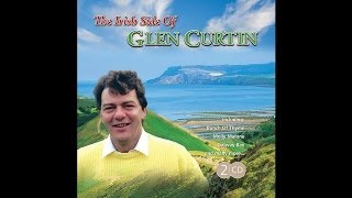 Glen Curtin - Irish American Medley (Medley) - How Can You Buy Killarney/When Irish Eyes Are Smiling