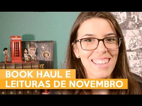 BOOK HAUL E LEITURAS DE NOVEMBRO | Admirável Leitor