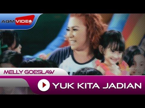 Melly - Yuk Kita Jadian   Official Video