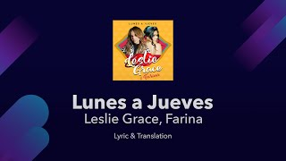 Leslie Grace, Farina   Lunes A Jueves Lyrics English Translation & Meaning