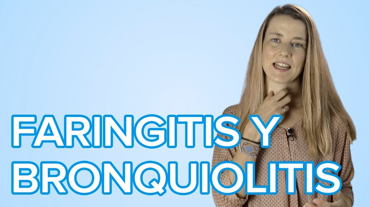 Faringitis, anginas y bronquiolitis en los niños | Enfermedades infantiles