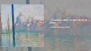 15 Inventions, BWV 772-786