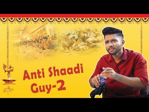 Anti Shaadi Friend - 2