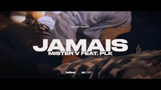 MISTER V - JAMAIS (feat. PLK)