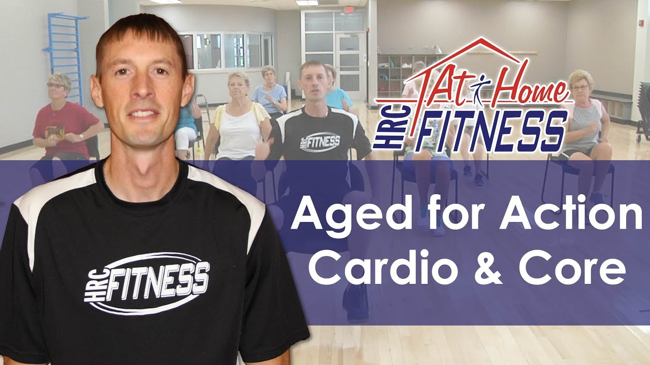 Aged For Action - Cardio and Core