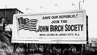 a history of the john birch society