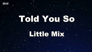 Told You So   Little Mix Karaoke 【No Guide Melody】 Instrumental