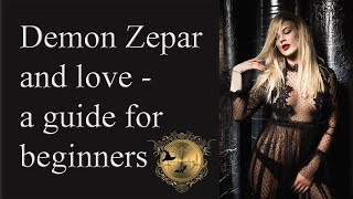Demon Zepar - Beginners Guide. Make her lust for you!!! See more love magick below!