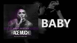 Hace Mucho (Letra) - Andy Rivera  (Video)