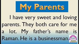 Essay on My Parents in English by Smile Please World
