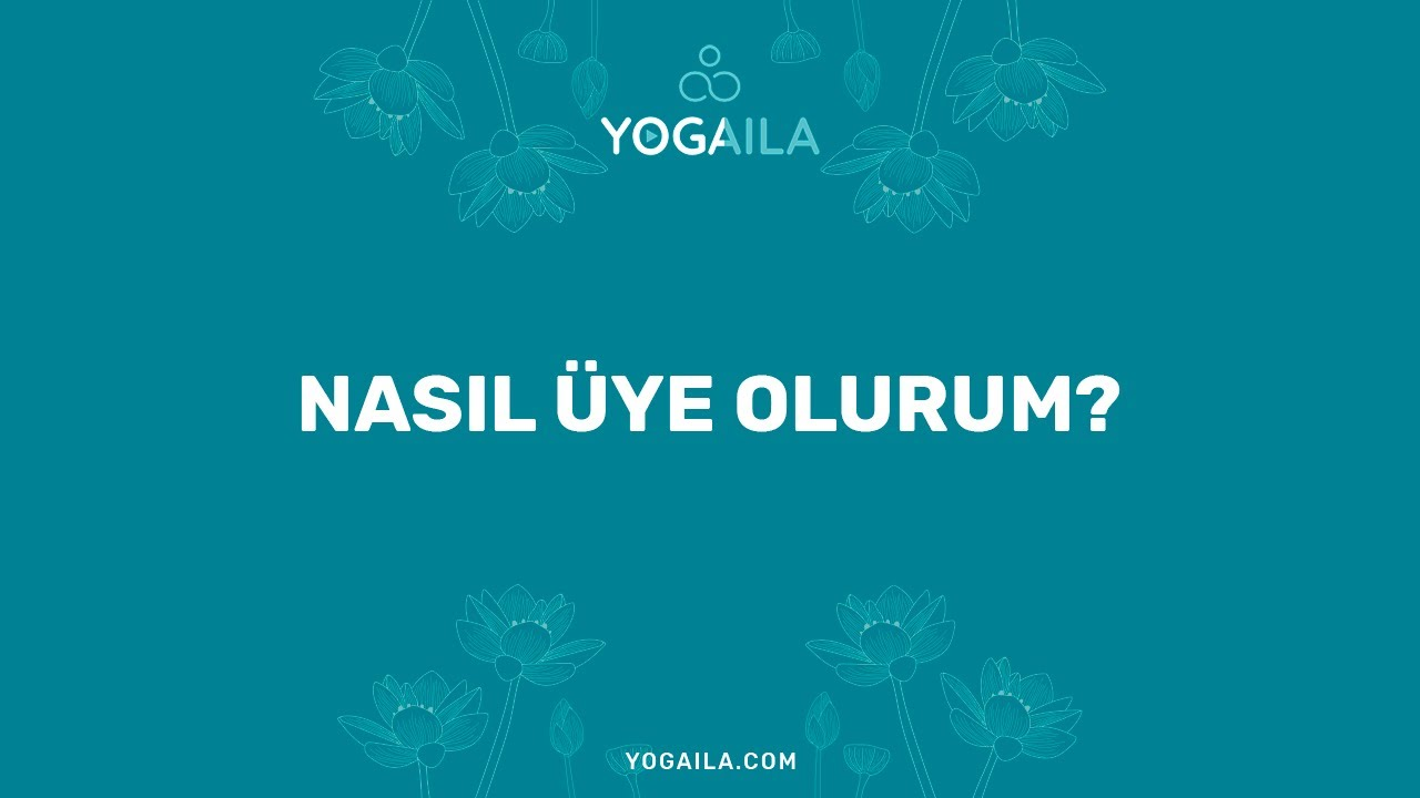 Yogaila'ya Nasıl Üye Olurum?