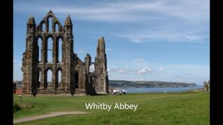Brief slideshow of Whitby Abbey, set to Tullamore Dew by Dan Fogelberg