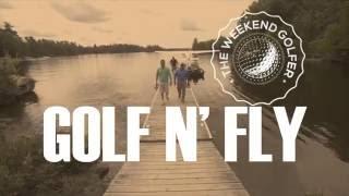 The Weekend Golfer: Golf N' Fly