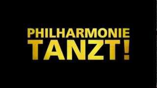 Philharmonie tanzt!