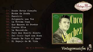 Cuco Sánchez. Colección Mexico #10 (Full Album/Álbum Completo)