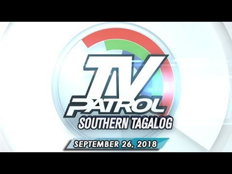 [ABS-CBN]  TV Patrol Southern Tagalog – September 26, 2018