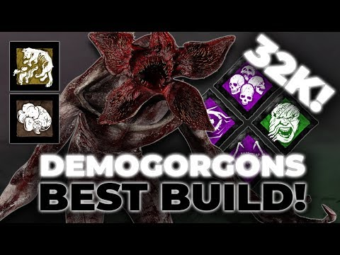 DEMOGORGONS BEST BUILD! ft 32K PERFECT GAME! - Dead by Daylight!