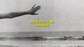 Park Hyo Shin (박효신)   Goodbye (굿바이) [English Lyrics]