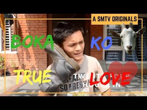 Boka Ko True Love | Part II | Super Mandip