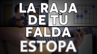 La Raja De Tu Falda Estopa Tutorial  - Guitarra [Mauro Martinez]
