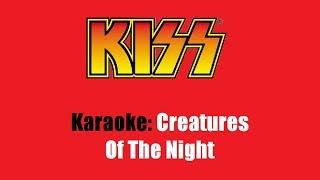 Karaoke: Kiss  Creatures Of The Night
