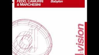 Fedo, Camurri e Marchesini - Babylon (Lori B. & Marcello Giordani filoma mix) [HD]