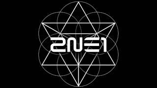 투애니원 (2NE1) - 살아 봤으면 해 (If I Were You) (Speed up)