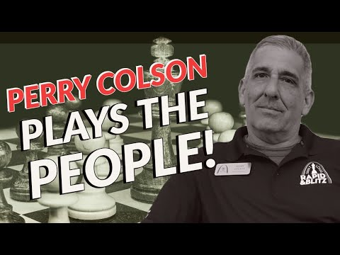 Perry Colson & Tony Chen Play The People!   lichess.org
