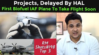 Projects Delayed By HAL,First Biofuel IAF Aircraft