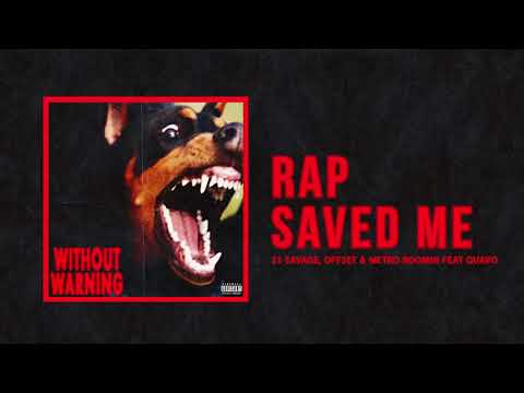 21 Savage, Offset & Metro Boomin – Rap Saved Me Ft Quavo