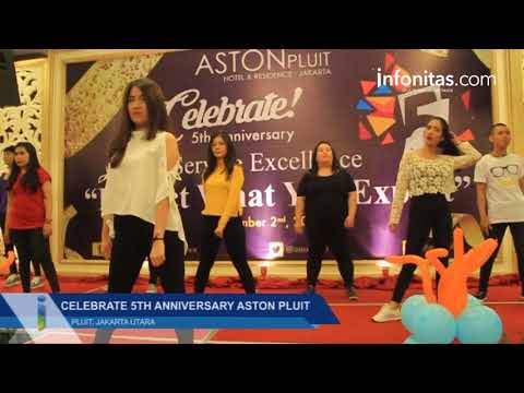 Celebrate 5th Anniversary Aston Pluit