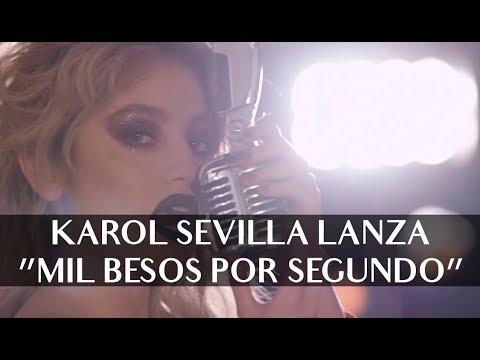 Karol Sevilla video Se lanza como solista - 1000 besos por segundo