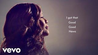 Mandisa   Good News (Lyric Video)