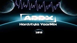DJ Addx – Hardstyle YearMix 2015