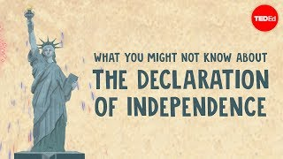 What you might not know about the Declaration of Independence - Kenneth C. Davis