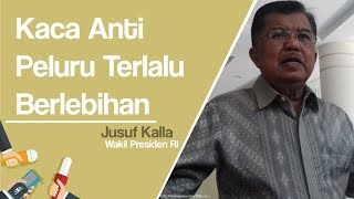 Usulan Kaca Anti Peluru Gedung DPR, Jusuf Kalla: Wah Itu Berlebihan