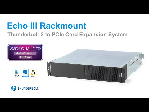 Sonnet Echo III Rackmount Thunderbolt 3 to PCIe Card Expansion System Product Overview - Update