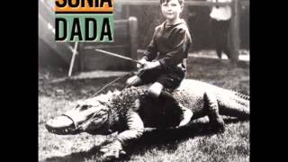 SONIA DADA- you aint thinking about me