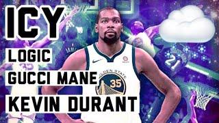 """Icy"" (Logic Ft. Gucci Mane) | Kevin Durant | NBA Mix | Confessions Of A Dangerous Mind (COADM) | HD"