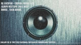Dj Ascipah   I Love DeepHouse Mixtape Chunda Munki Vol  4