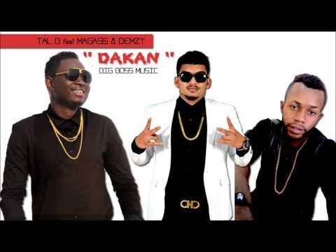 Tal b feat Magass & Demzy - Dakan (Son Officiel)