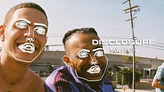 Musik-Video-Miniaturansicht zu My High Songtext von Disclosure