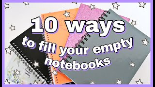 10 ways to fill your empty notebooks 📕 different notebook ideas